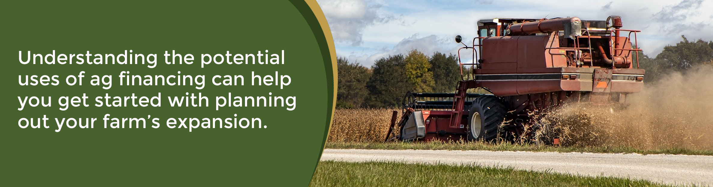 Understanding the potential uses of ag financing can help you get started with planning out your farm's expansion.